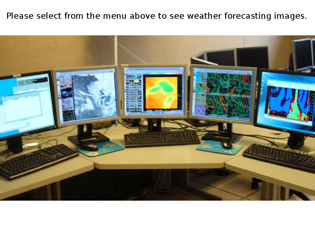 Please select from the above menu to see weather forecasting images.